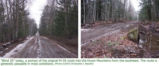 Blind 35 today, a portion of the original M-35 route into the Huron Mountains from the southeast